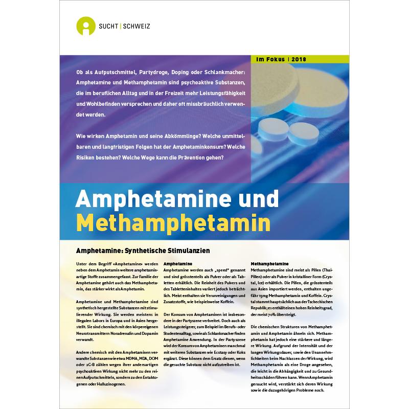 Im Fokus - Amphetamine und Methamphetamine